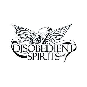 Disobediant Spirits